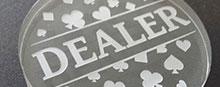 Boutons de Dealer / Dealer Buttons
